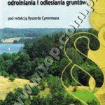 Ekonomiczne i prawne aspekty odrolniania i odlesiania gruntów