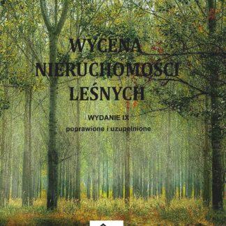 Wycena nieruchomości leśnych Andrzej Nowak